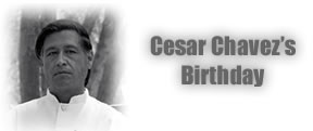 Cesar Chavez's Birthday